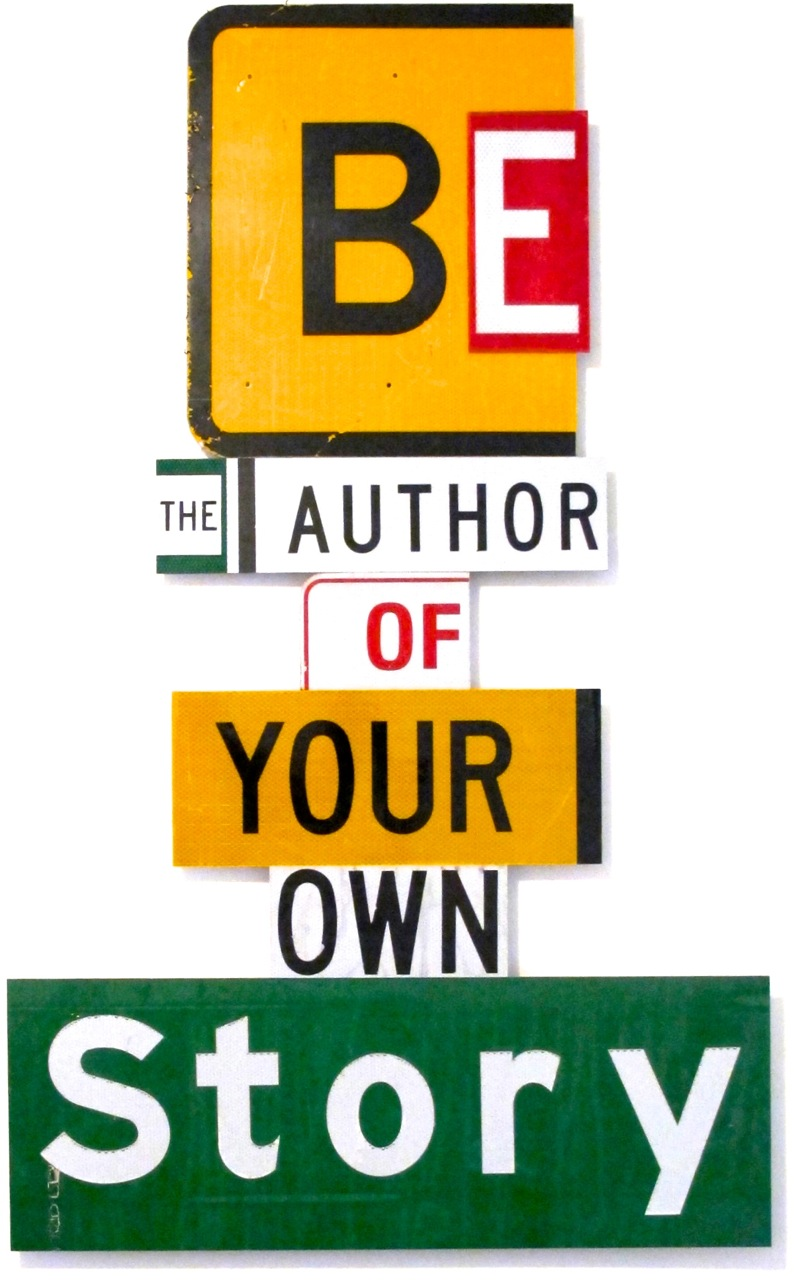 BE THE AUTHOR OF YOUR OWN STORY - Alan James 2012